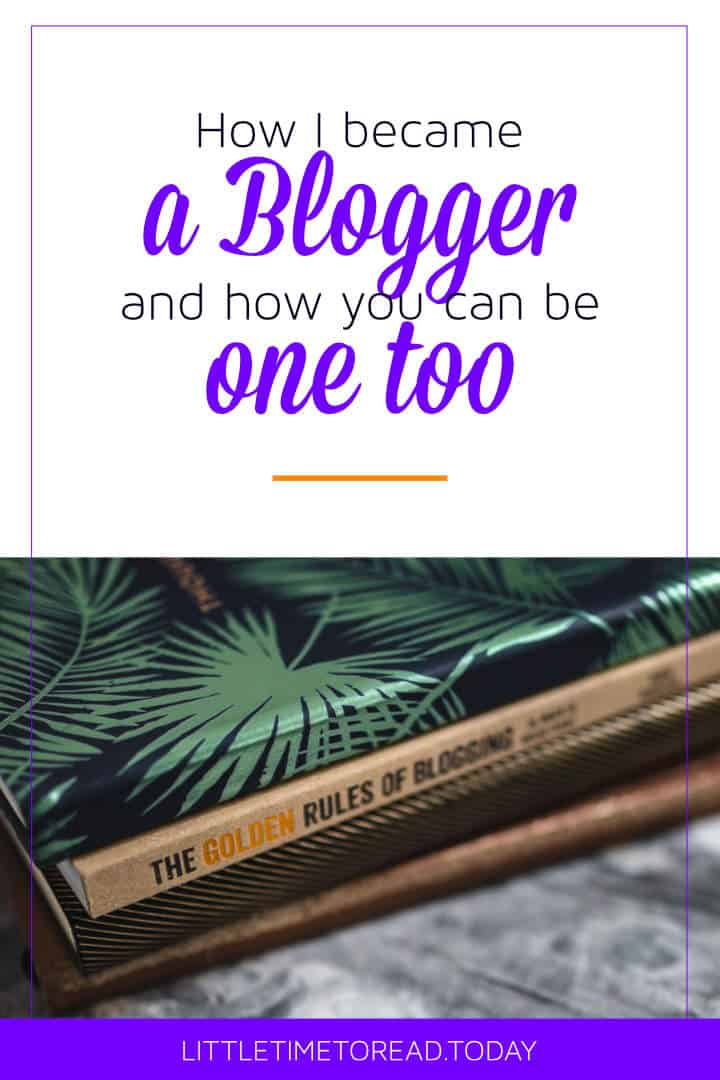 How I became a blogger
